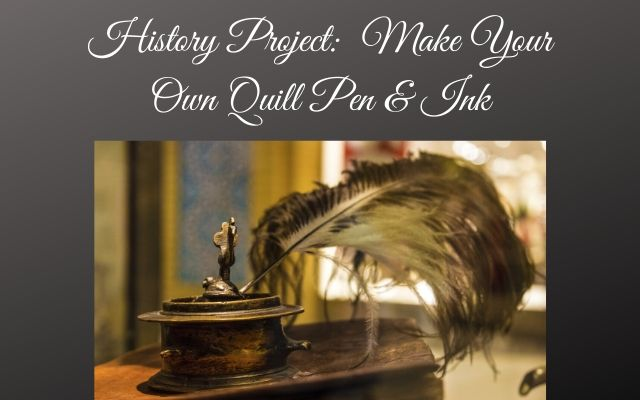Make Your Own Quill Pen & Ink